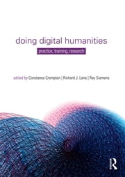 Doing Digital Humanities - Practice, Training, Research ebook by