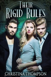 Their Rigid Rules ebook by Christina Thompson