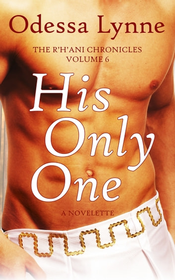 His Only One ebook by Odessa Lynne