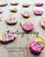 #instayummy ebook by Federica Cirilli