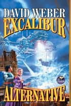 The Excalibur Alternative ebook by