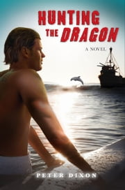 Hunting the Dragon ebook by Peter Dixon