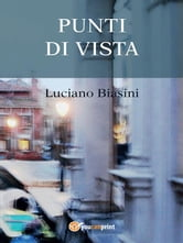 Punti di vista ebook by Luciano Biasini