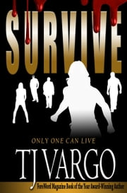 Survive ebook by TJ Vargo