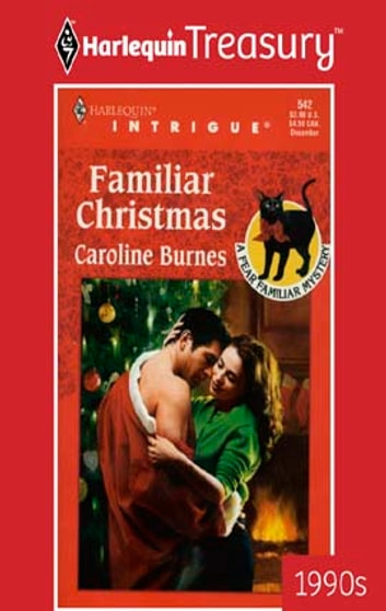 FAMILIAR CHRISTMAS ebook by Caroline Burnes