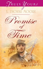Promise of Time ebook by S. Dionne Moore