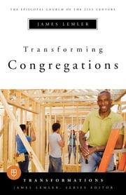 Transforming Congregations ebook by James Lemler