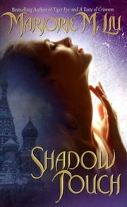 Shadow Touch - A Dirk & Steele Novel ebook by Marjorie M. Liu