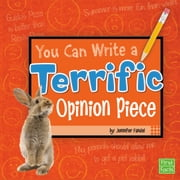 You Can Write a Terrific Opinion Piece audiobook by Jennifer Fandel