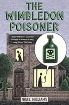 The Wimbledon Poisoner ebook by Nigel Williams