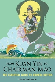 From Kuan Yin to Chariman Mao