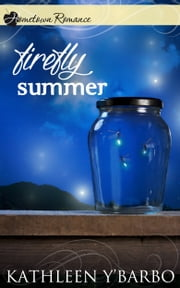 Firefly Summer ebook by Kathleen Y'Barbo