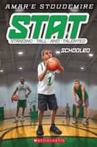 STAT #4: Schooled ebook by Amar'e Stoudemire