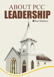 PCC Leadership ebook by IZU OBIEKWE
