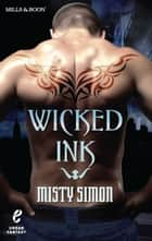 Wicked Ink (Urban Fantasy, Book 1) ebook by Misty Simon