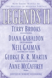 Legends II - New Short Novels by the Masters of Modern Fantasy ebook by Robert Silverberg