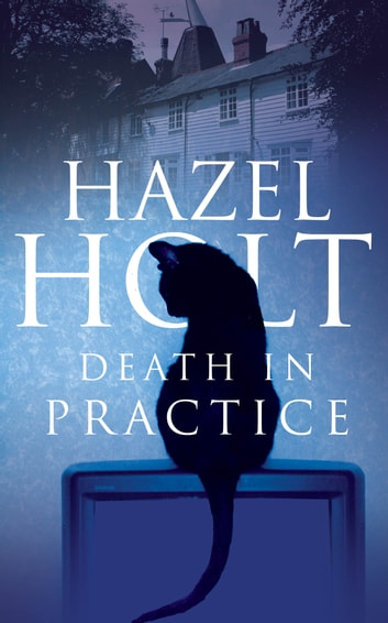 Death in Practice ebook by Hazel Holt