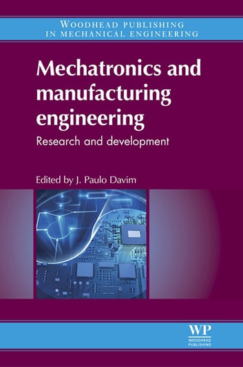 Mechatronics and manufacturing engineering ebook by 9780857095893 mechatronics and manufacturing engineering research and development ebook by fandeluxe Gallery