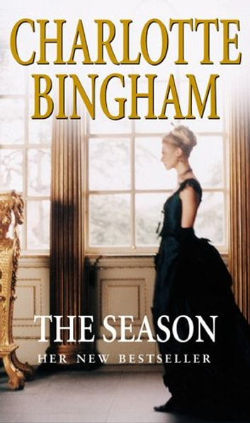 The Season - The Debutantes Series Book 2 ebook by Charlotte Bingham