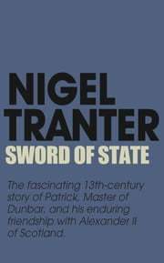 Sword Of State ebook by Nigel Tranter