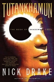 Tutankhamun - The Book of Shadows ebook by Nick Drake