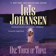 One Touch of Topaz audiobook by Iris Johansen