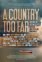 A Country Too Far ebook by