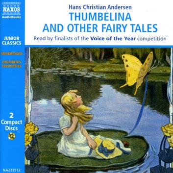 Thumbelina and other Fairy Tales audiobook by Hans Christian Andersen