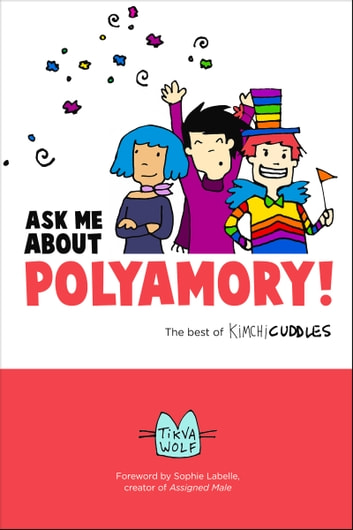 Ask me about polyamory ebook di tikva wolf 9780996460125 rakuten ask me about polyamory the best of kimchi cuddles ebook by tikva wolf fandeluxe Image collections