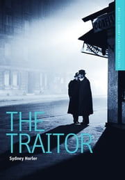 The Traitor - A British Library Spy Classic ebook by Sydney Horler