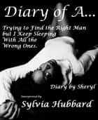 Diary of A. . . ebook by Sylvia Hubbard