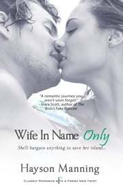 Wife in Name Only ebook by Hayson Manning