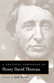 A Political Companion to Henry David Thoreau ebook by Jack Turner