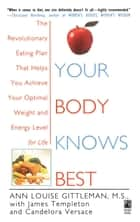 Your Body Knows Best ebook by Ann Louise Gittleman