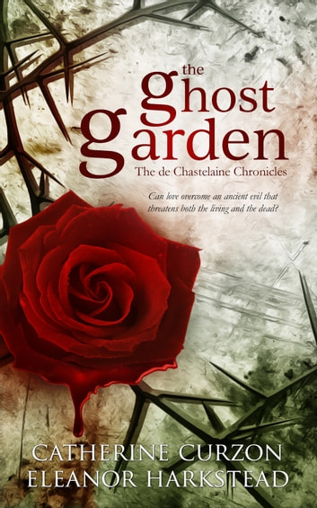 The Ghost Garden ebook by Catherine Curzon,Eleanor Harkstead