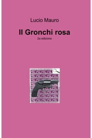 Il Gronchi rosa ebook by Lucio Mauro