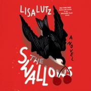 The Swallows - A Novel audiobook by Lisa Lutz