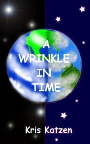 A Wrinkle in Time ebook by Kris Katzen