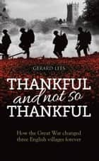 Thankful and not so Thankful ebook by Gerard Lees