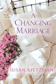 A Changing Marriage ebook by Susan Kietzman