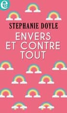 Envers et contre tout ebook by
