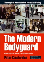 The Modern Bodyguard ebook by Peter Consterdine