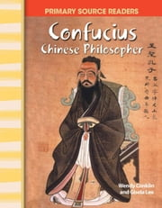 Confucius: Chinese Philosopher ebook by Conklin, Wendy