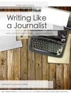 Writing Like a Journalist ebook by Jim Stovall