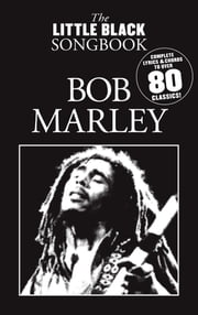 The Little Black Songbook: Bob Marley ebook by Wise Publications