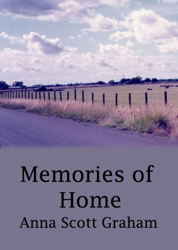 Alvin's Farm Book 3: Memories of Home ebook by Anna Scott Graham