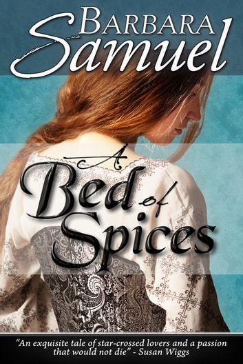 A Bed of Spices ebook by Barbara Samuel