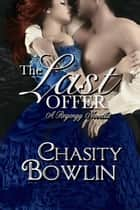 The Last Offer ebook by Chasity Bowlin