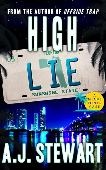 High Lie ebook by A.J.  Stewart