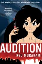 Audition eBook by Ryu Murakami